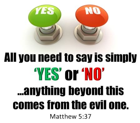 Image result for Let Your Yes Be Yes and No Be No
