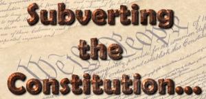subvert_constitution1