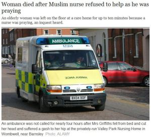 uk-woman-dies-due-to-muslim-nurse-praying-before-helping-her-23.3.2012