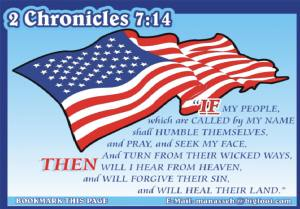 An example of how people believe 2 Chronicles 7:14 applies to America when it actually only applies to Israel.